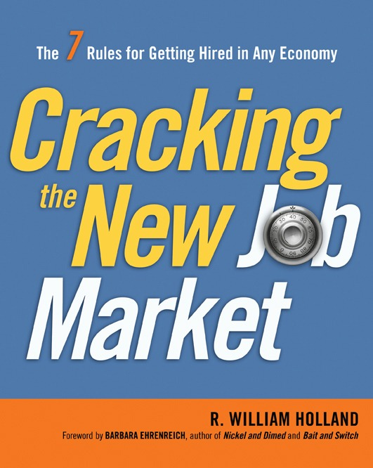 Book Review: Cracking the New Job Market, R. William Holland + Book Giveaway