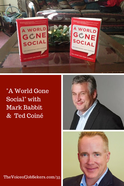 A World Gone Social with Ted Coiné and Mark Babbitt