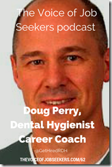 Doug Perry, Dental Hygienist Career