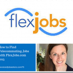 How to Find Telecommuting Jobs with FlexJobs