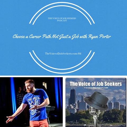 Choose a Career Path Not a Job with Ryan Porter