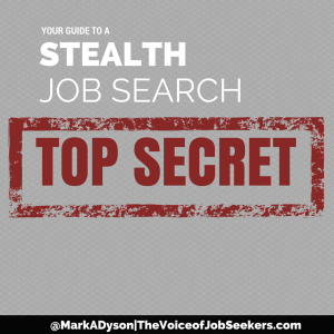 Stealth Job Search