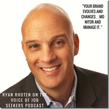 Personal branding with Ryan Rhoten - The Voice of Job Seekers podcast (1)