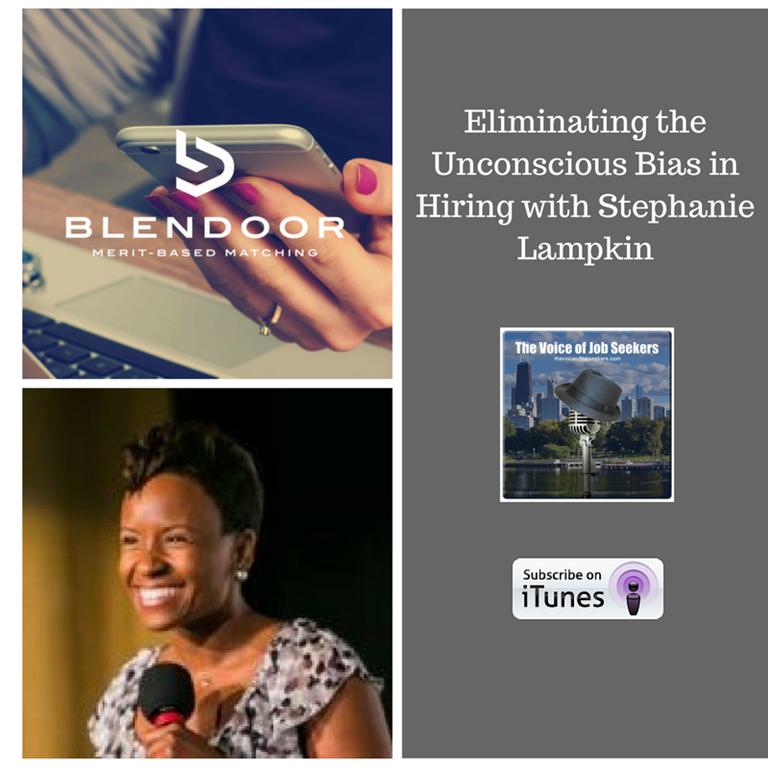 Eliminating the Unconscious Bias in Hiring -The Blendoor App