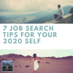 7 Job Search Tips for Your 2020 Self