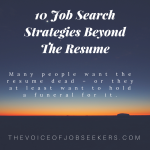 10 Job Search Strategies Beyond The Resume