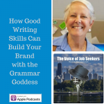 How Good Writing Skills Can Build Your Brand with the Grammar Goddess