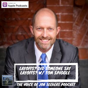 Layoffs? Did Someone Say Layoffs? - The Voice of Job Seekers