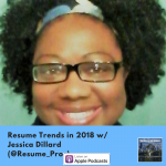 Resume Trends in 2018 w/ Jessica Dillard