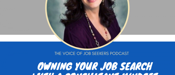 Owning Your Job Search with a Consultant Mindset