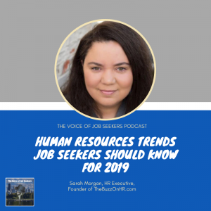 Human Resources Trends Job Seekers Should Know for 2019 - The Voice