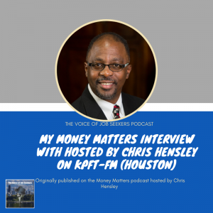 My Money Matters Interview Hosted by Chris Hensley - The Voice of