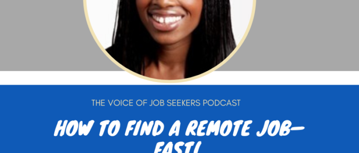 How  to Find a Remote Job—Fast!