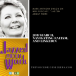 Job Search, Navigating Racism, and Linkedin–NPR Interview