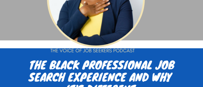 The Black Professional Job Search Experience and Why is it Different (1)