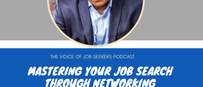 Mastering the Job Search Through Networking