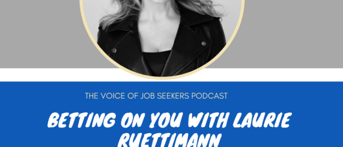 Betting On You with Laurie Ruettimann
