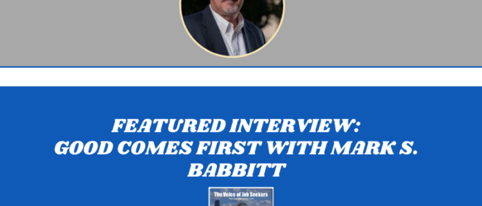 Good Comes First with Mark S. Babbitt